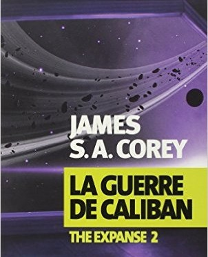 The Expanse 2 : La Guerre de Caliban sort le 3 juin 2015 chez Actes Sud